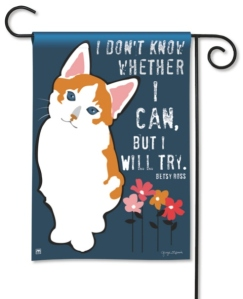 Cat Garden Flag- I Will Try